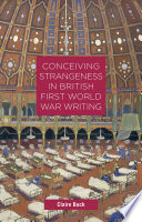 Conceiving Strangeness in British First World War Writing Book PDF