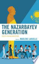 The Nazarbayev Generation