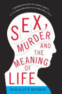 Sex, Murder, and the Meaning of Life [Pdf/ePub] eBook