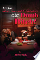 Are You Fierce, Focused, & Fabulous Or Just Another Dumb Bitch? Pdf/ePub eBook