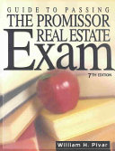 Guide To Passing The Promissor Real Estate Exam Book PDF
