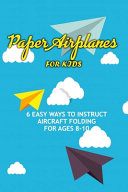 Paper Airplanes for Kids