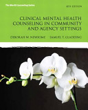 Clinical Mental Health Counseling in Community and Agency Settings