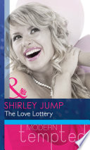 The Love Lottery  How to Lasso a Cowboy   Mills   Boon Modern Heat
