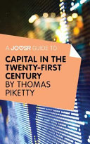 A Joosr Guide To    Capital in the Twenty First Century by Thomas Piketty Book PDF