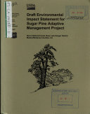Sierra National Forest  N F    Sugar Pine Adaptive Management Project
