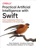 Practical Artificial Intelligence with Swift