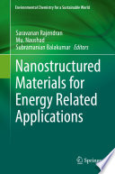 Nanostructured Materials For Energy Related Applications Book PDF