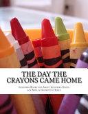 The Day the Crayons Came Home  Big Preschool Workbook  Preschool Color   Activity Book Book PDF