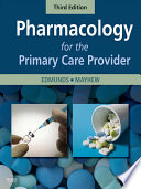 """Pharmacology for the Primary Care Provider E-Book"" by Marilyn Winterton Edmunds, Maren Stewart Mayhew"