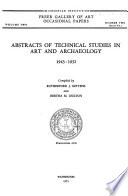 Abstracts of Technical Studies in Art and Archaeology, 1943-1952