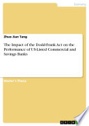 The Impact of the Dodd Frank Act on the Performance of US Listed Commercial and Savings Banks