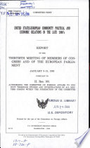 United States European Community Political and Economic Relations in the Late 1980 s