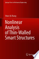 Nonlinear Analysis of Thin Walled Smart Structures Book