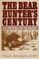 The Bear Hunter's Century