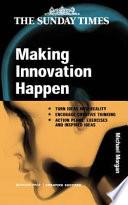 Making Innovation Happen