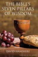 The Bible's Seven Pillars of Wisdom