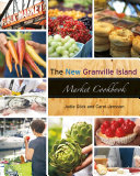 The New Granville Island Market Cookbook Pdf/ePub eBook