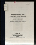 Report on the High level Radioactive Waste Activities Conducted Under MS 116C 712 Book