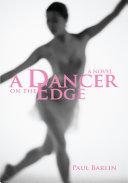 A Dancer on the Edge