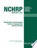 Consideration of Environmental Factors in Transportation Systems Planning Book