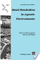 Metal Metabolism in Aquatic Environments