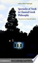 Spectacles of Truth in Classical Greek Philosophy Book