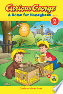 Curious George A Home for Honeybees Book PDF