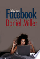 """Tales from Facebook"" by Daniel Miller"