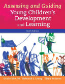 Assessing And Guiding Young Children S Development And Learning
