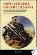 Armi leggere guerre pesanti; il ruolo dell'Italia nella produzione e nel commercio internazionale