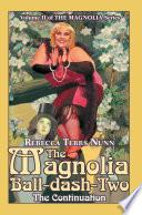 The Magnolia Ball-dash-two