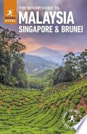 The Rough Guide To Malaysia Singapore Brunei