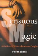 Sensuous Magic