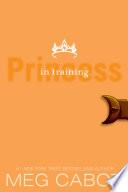 The Princess Diaries, Volume VI: Princess in Training image