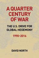 A Quarter Century of War