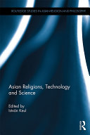 Asian Religions, Technology and Science