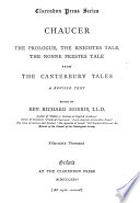 The prologue  The knightes tale  The nonne prestes tale  ed  by R  Morris