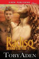 Radisq [Beyond the Veil 1]