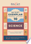 """Educart NCERT Science Exemplar Class 10 (With Reduced Syllabus For 2021): Educart"" by Educart"