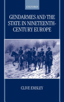 Pdf Gendarmes and the State in Nineteenth-Century Europe Telecharger