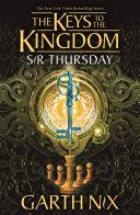 Sir Thursday  Keys to the Kingdom 4