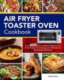 Air Fryer Toaster Oven Cookbook Book