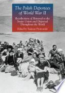 The Polish Deportees of World War II