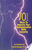 101 Ways to Improve Your Communication Skills Instantly Book