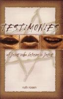 Testimonies of Jews who Believe in Jesus