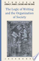 The Logic of Writing and the Organization of Society