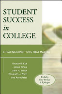 Student Success in College, (Includes New Preface and Epilogue)