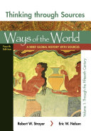 Thinking Through Sources For Ways Of The World Volume 1 Book PDF