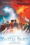 Elementals: Battle Born Book